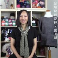 会编织新视野第30期  慧眼识针、织袜子技巧